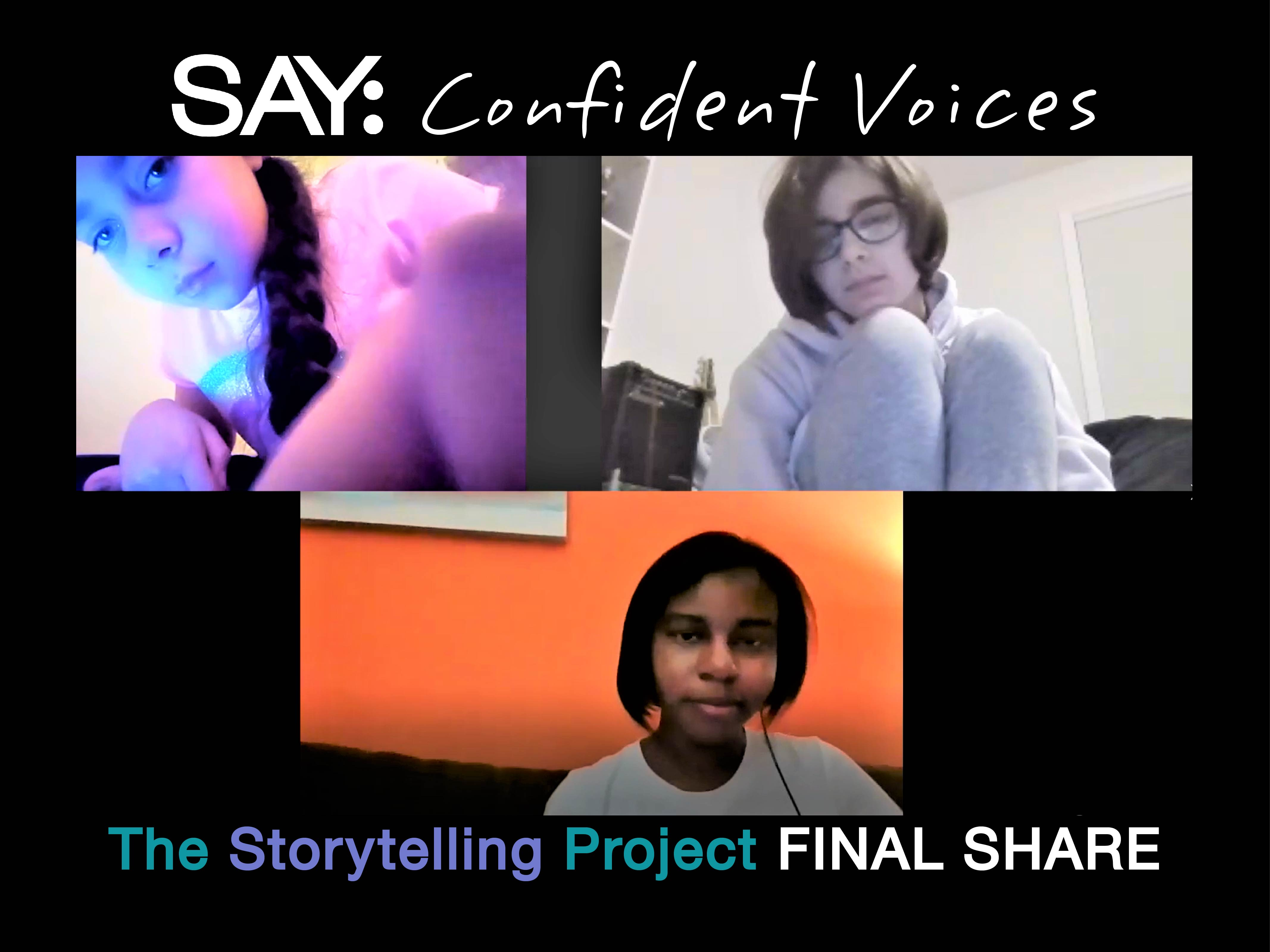 SAY Confident Voices Storytelling Project