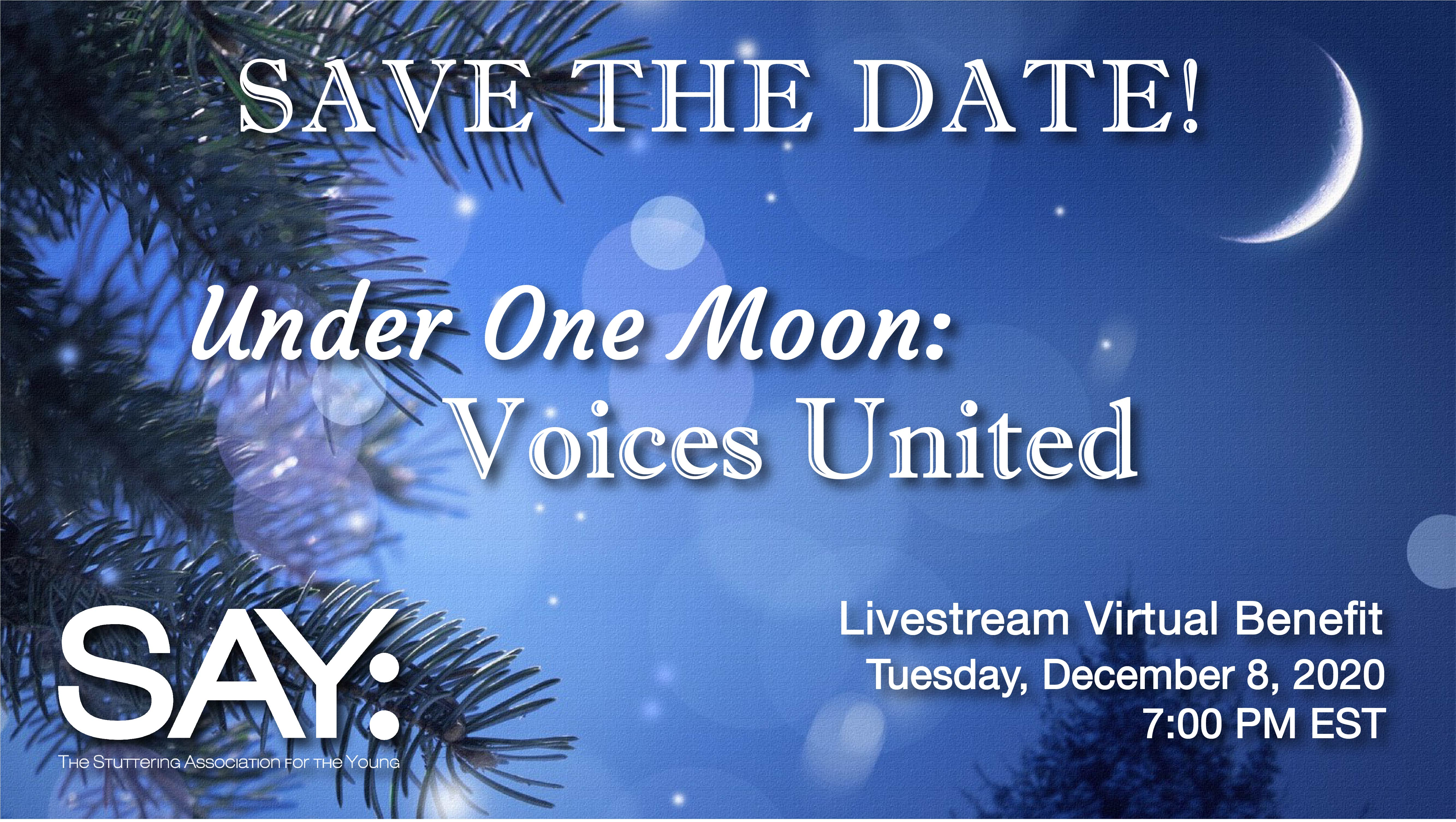 Under One Moon: Voices United – 12/8/20
